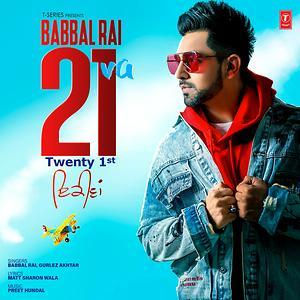 Download Babbal Rai Ft Gurlez Akhtar 21 Va Mp3 Song