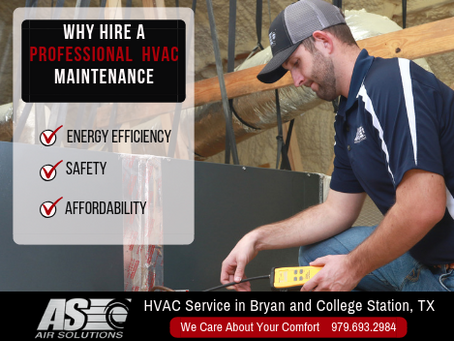 3 Reasons You Need to Hire a Professional For Your HVAC Maintenance