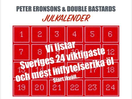 Julkalender med Peter M Eronson & Double Bastard: Lucka 1-4