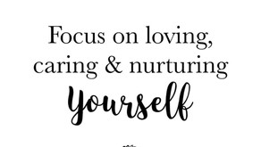 Focus On Loving Yourself