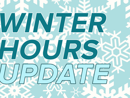 Winter Hours Update