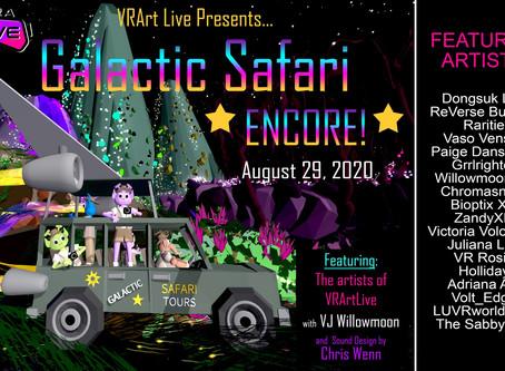 VR Art Live Presents: Galactic Safari Encore! with Burning Man's Dang Gang