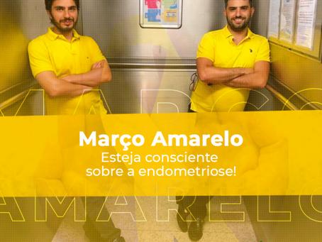 Março Amarelo - Esteja consciente sobre a endometriose!