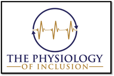 Managing the Toll of DEI Work: The Physiology of Inclusion™