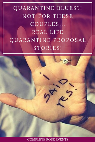 Quarantine Blues?! Not for these couples...#quarantineproposal