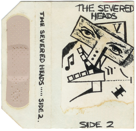 Severed Heads - Side 2 (1980)