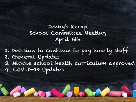 Jenny's Recap of the April 6th School Committee Meeting