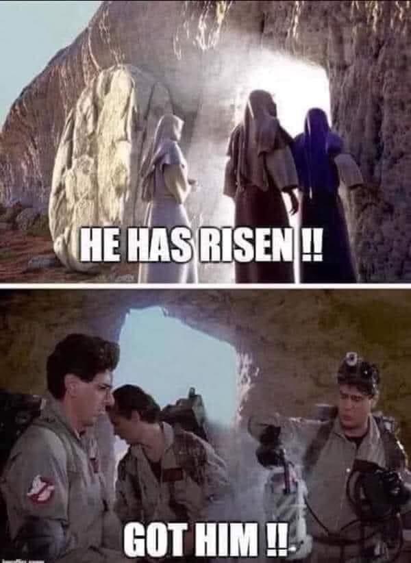 Jesus Risen Ghostbusters Meme
