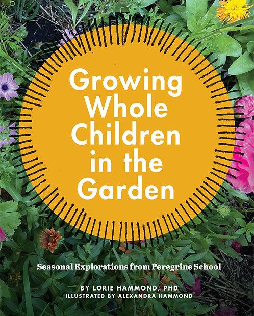 Growing Whole Children in the Garden