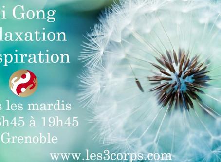 Nouveau : cours de Qi Gong, Relaxation, Respiration