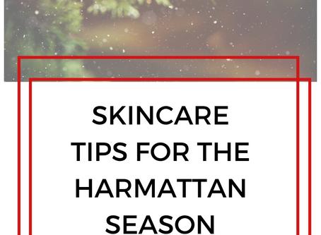 Skincare tips for the harmattan season