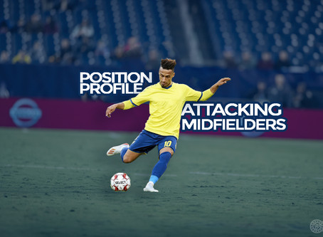 POSITION PROFILE: Attacking Midfielders