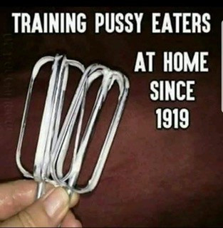 Training Pussy Eaters at Home Meme