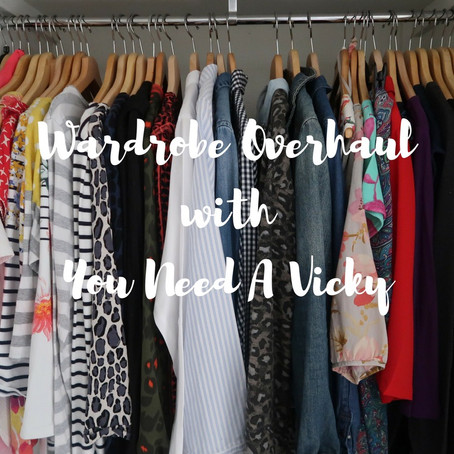 Wardrobe Overhaul with You Need A Vicky