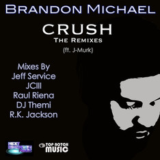 Brandon Michael - CRUSH 'RK Jackson Radio Mix' (Official Music Video)