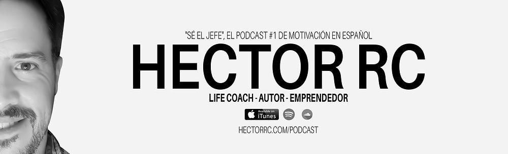 se el jefe, negocio, emprendimiento, online, ganancias, dinero, curso, network marketing, marketing, hectorrc.com. podcastt