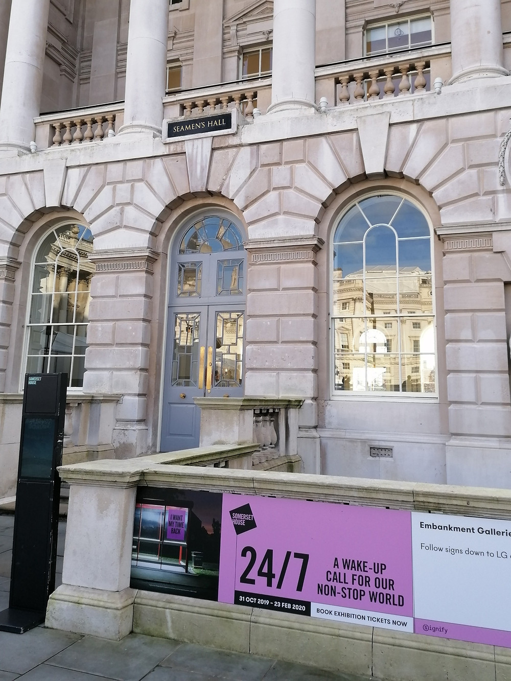 Somerset house entrance with 24/7 poster on it