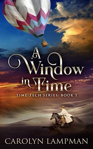 A WINDOW IN TIME by Carolyn Lampman