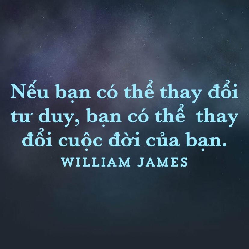 Thay đổi tư duy thay đổi cuộc đời - William James