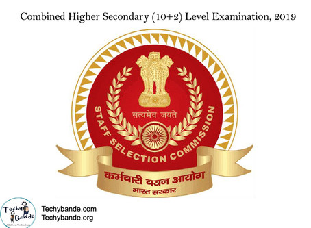 NOTIFICATION - SSC Combined Higher Secondary (10+2) Level Examination, 2019