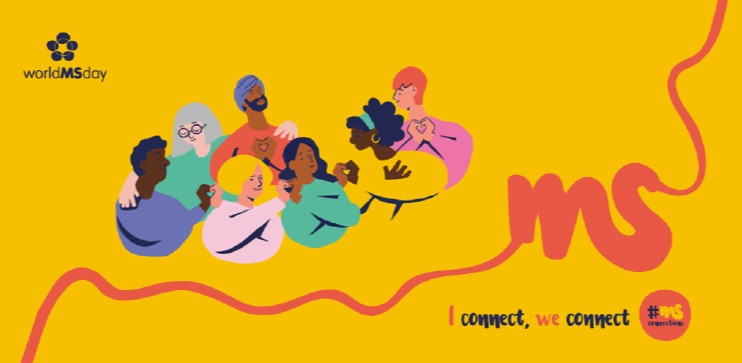 The 2020-2022 World MS Day theme is 'connections'. MS Connections is all about building community connection, self-connection and connections to quality care.