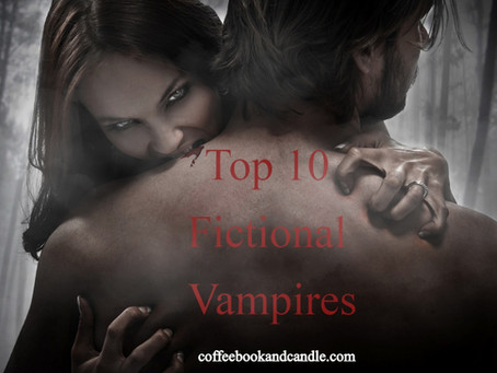 Top 10 Fictional Vampires