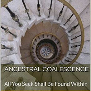 Ancestral Coalescence: All You Seek Shall Be Found Within - Chapter 3