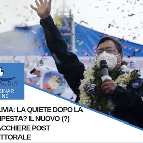 """Webinar """"Bolivia: la quiete dopo la tempesta? Il nuovo (?) scacchiere post elettorale""""- 29 ottobre"""