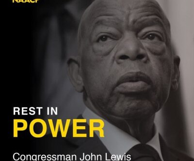 NAACP mourns the death of Civil Rights Icon, Congressman John Lewis