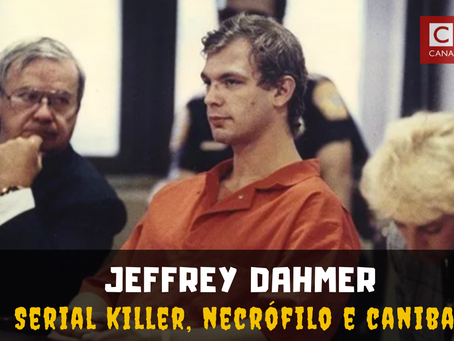 Jeffrey Dahmer, o canibal americano