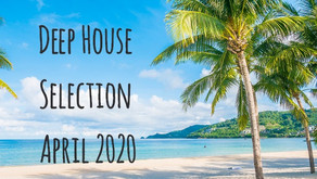 Deep House to Relax April 2020