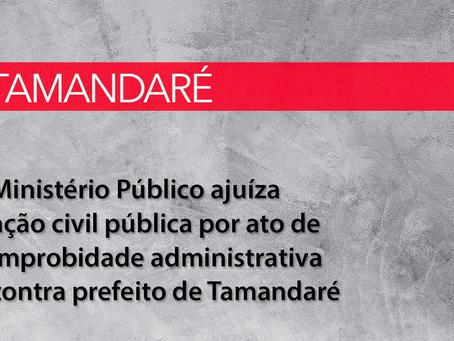 Ministério Público ajuíza ação civil pública por ato de improbidade administrativa contra prefeito