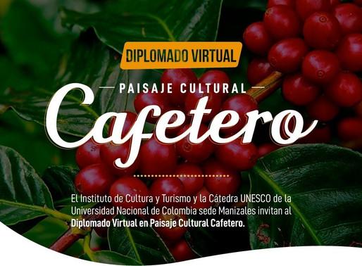 INVITACIÓN A PARTICIPAR EN EL DIPLOMADO VIRTUAL EN PAISAJE CULTURAL CAFETERO