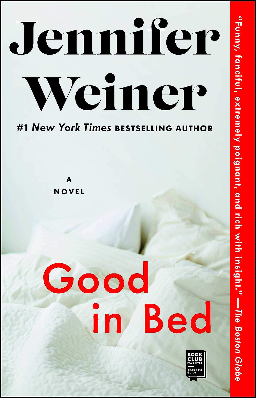 Good in Bed by Jennifer Weiner the bookslut