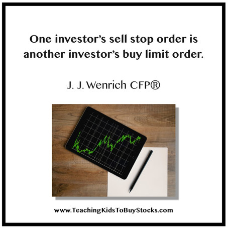 One Investor's Sell Stop Order is Another Investor's Buy Limit Order.