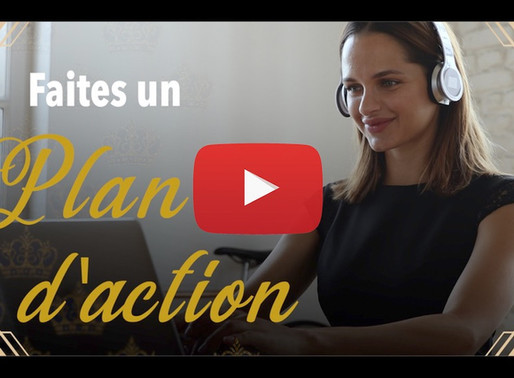 🎥 ÉPISODE 3   Faites un plan d'action