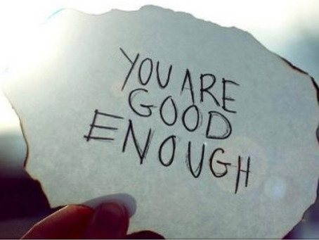 You are Good Enough Right Now