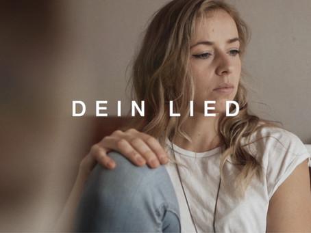 Musikvideo - DEIN LIED