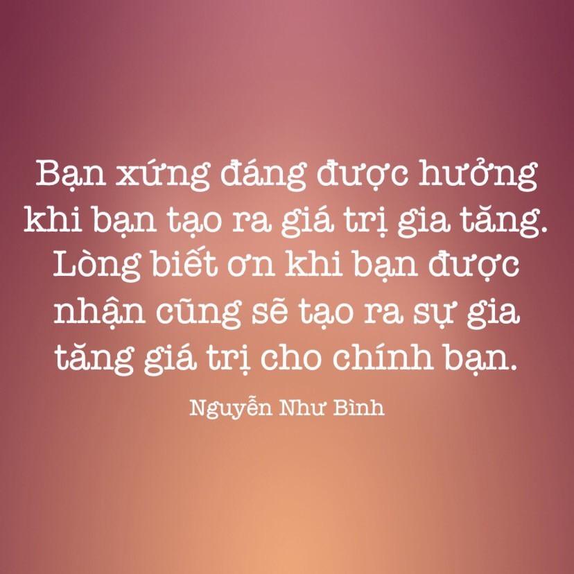 Giá trị gia tăng và lòng biết ơn Nguyễn Như Bình