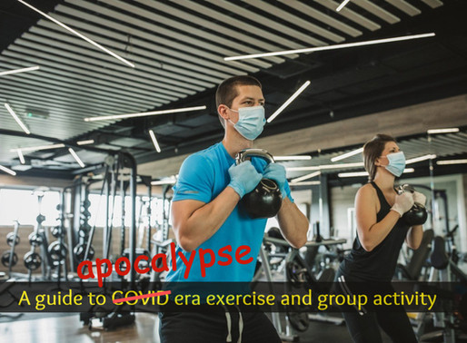 A Guide to COVID Era Exercise and Group Activity
