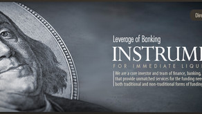 Leverage of Banking Instruments for Immediate Liquidity and Greater Returns