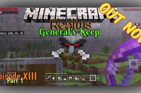 "OUT NOW!!! ""General's Keep"" (Episode XIII) - A Minecraft Realms Adventure [Bedrock]"
