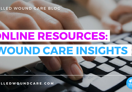 ONLINE RESOURCES: WOUND CARE INSIGHTS