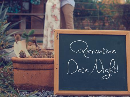 A Perfect Quarantine Date Night