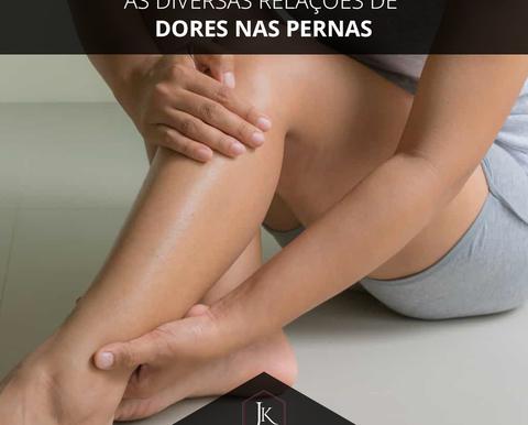As diversas relações de dores nas pernas.