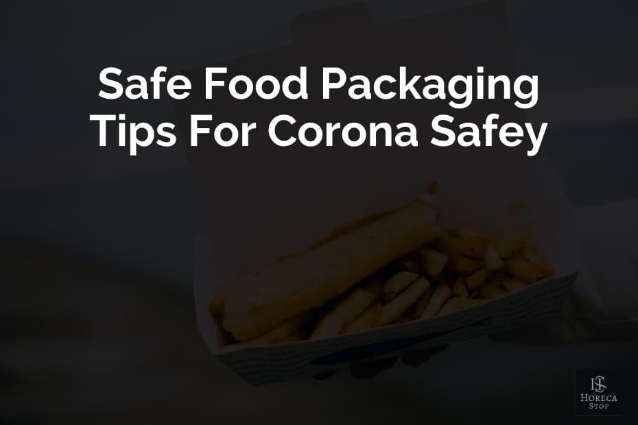 Food Packaging, Food Packaging Tips