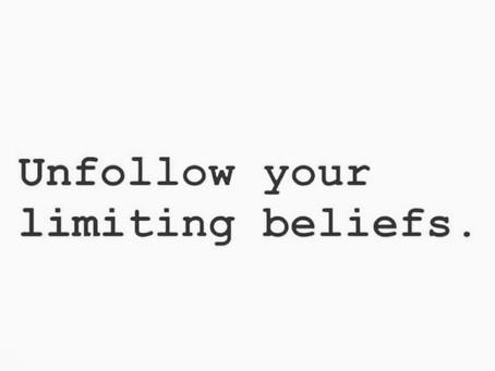 Unfollow your Limiting Beliefs