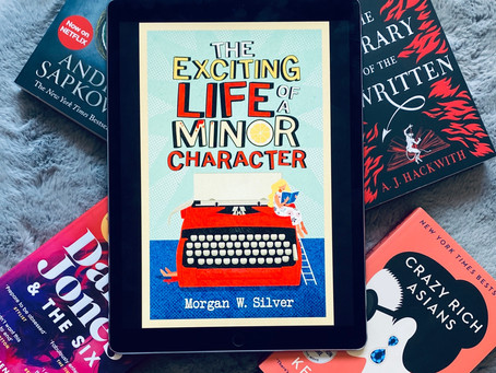 The Exciting Life of a Minor Character - Morgan W. Silver