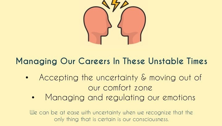 Managing our Careers in unstable times!