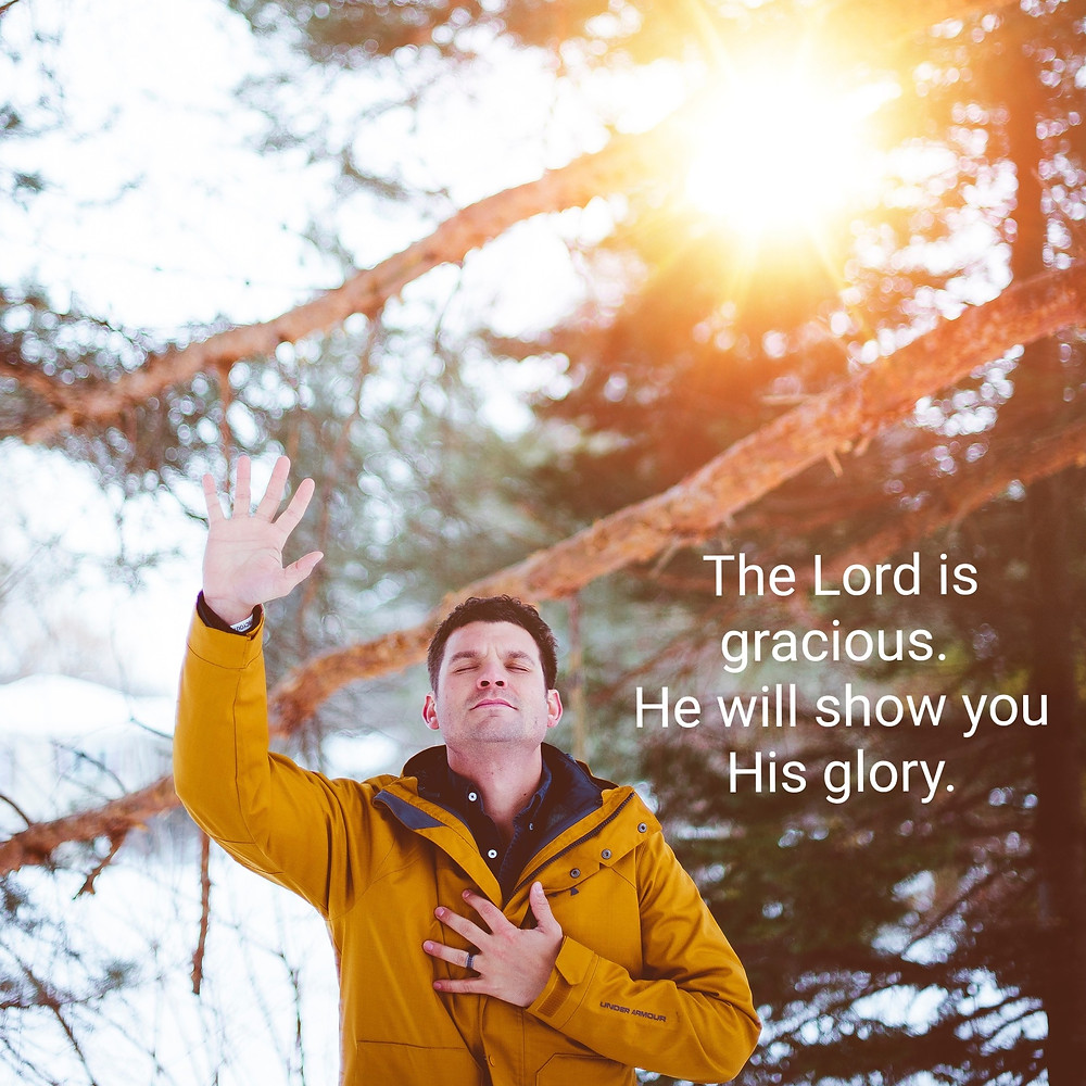 The Lord is gracious.